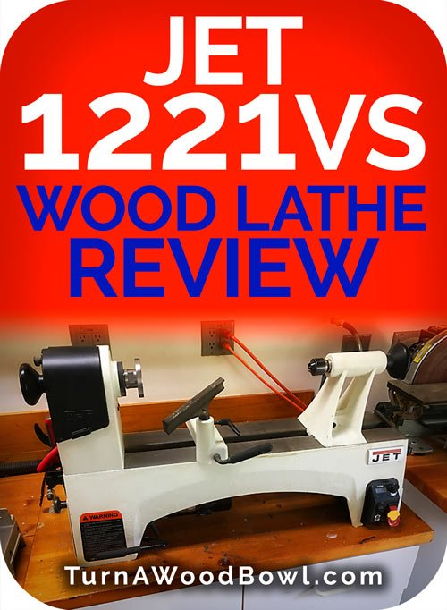 JET 1221VS Wood Lathe Reviewed & Tested in 2019