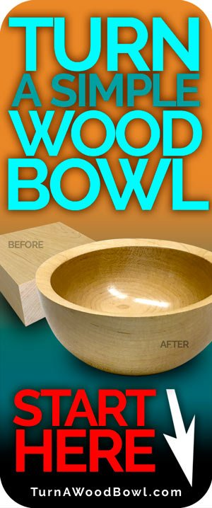 Turning Wood Bowl Start Here