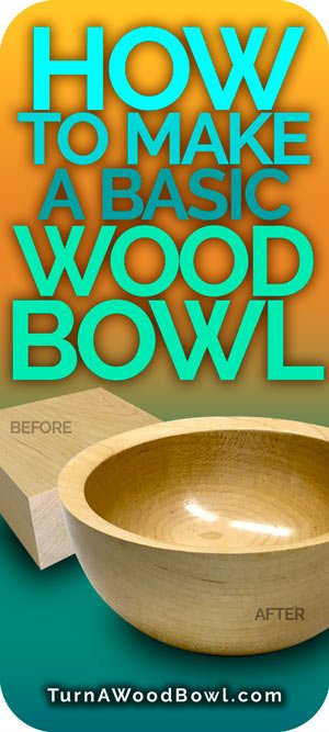 Turning Wood Bowls How to make basic wood bowl