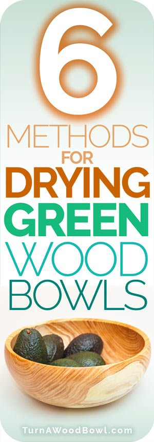Drying Green Wood Bowls Pinterest Graphic