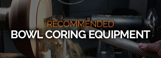 Recommended Bowl Coring Equipment Resource Page