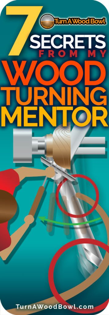 7 Secrets Woodturning Mentor Learn