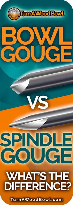 Bowl Gouge Vs Spindle Gouge Whats The Difference
