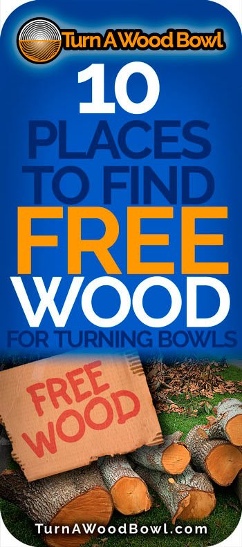 Free Wood 10 Places Find Wood Turning Bowls