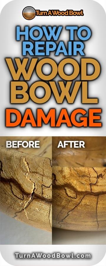 How To Repair Wood Bowl Damage