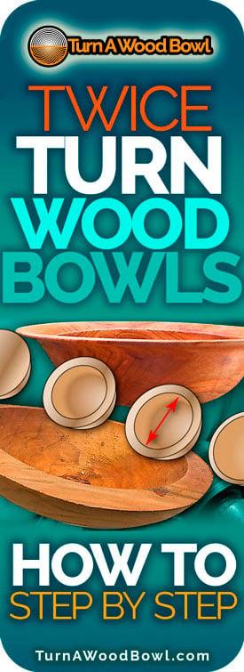 Twice Turn Wood Bowls Pinterest Image