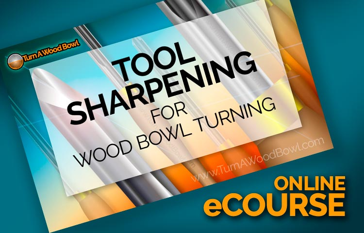Tool Sharpening Course for Wood Bowl Turning Post